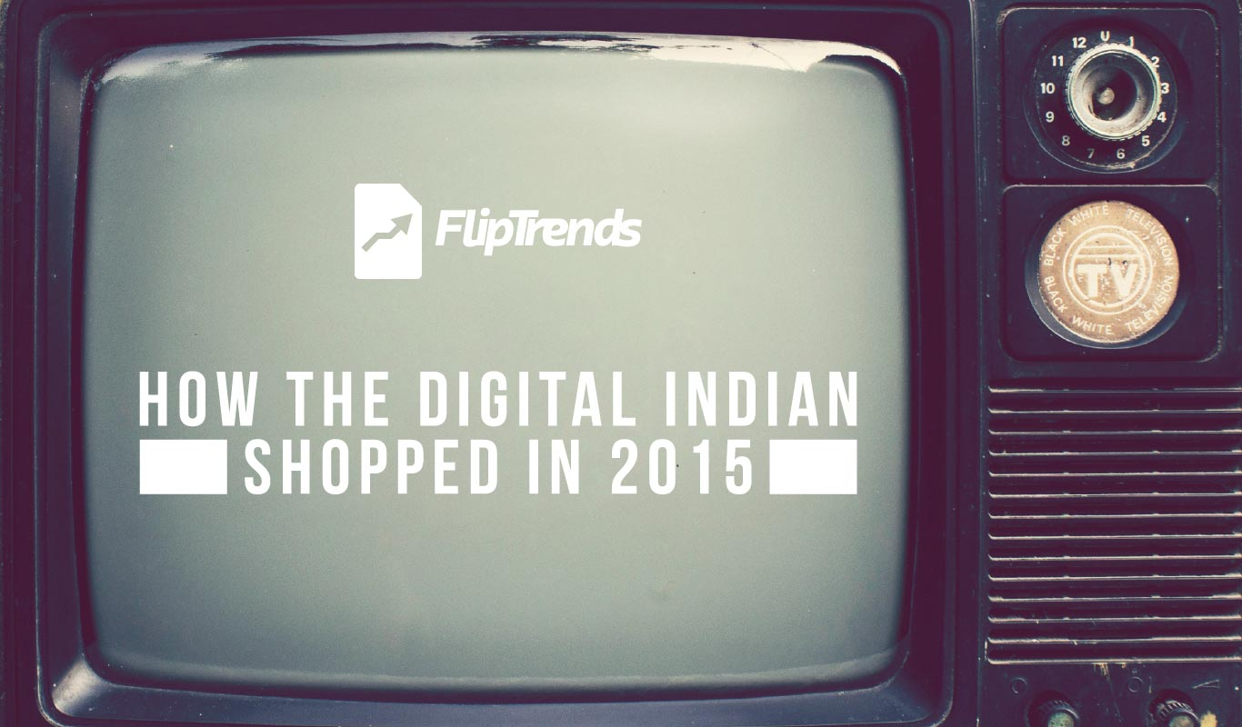 FlipTrends 2015 – How Digital India shops on Flipkart