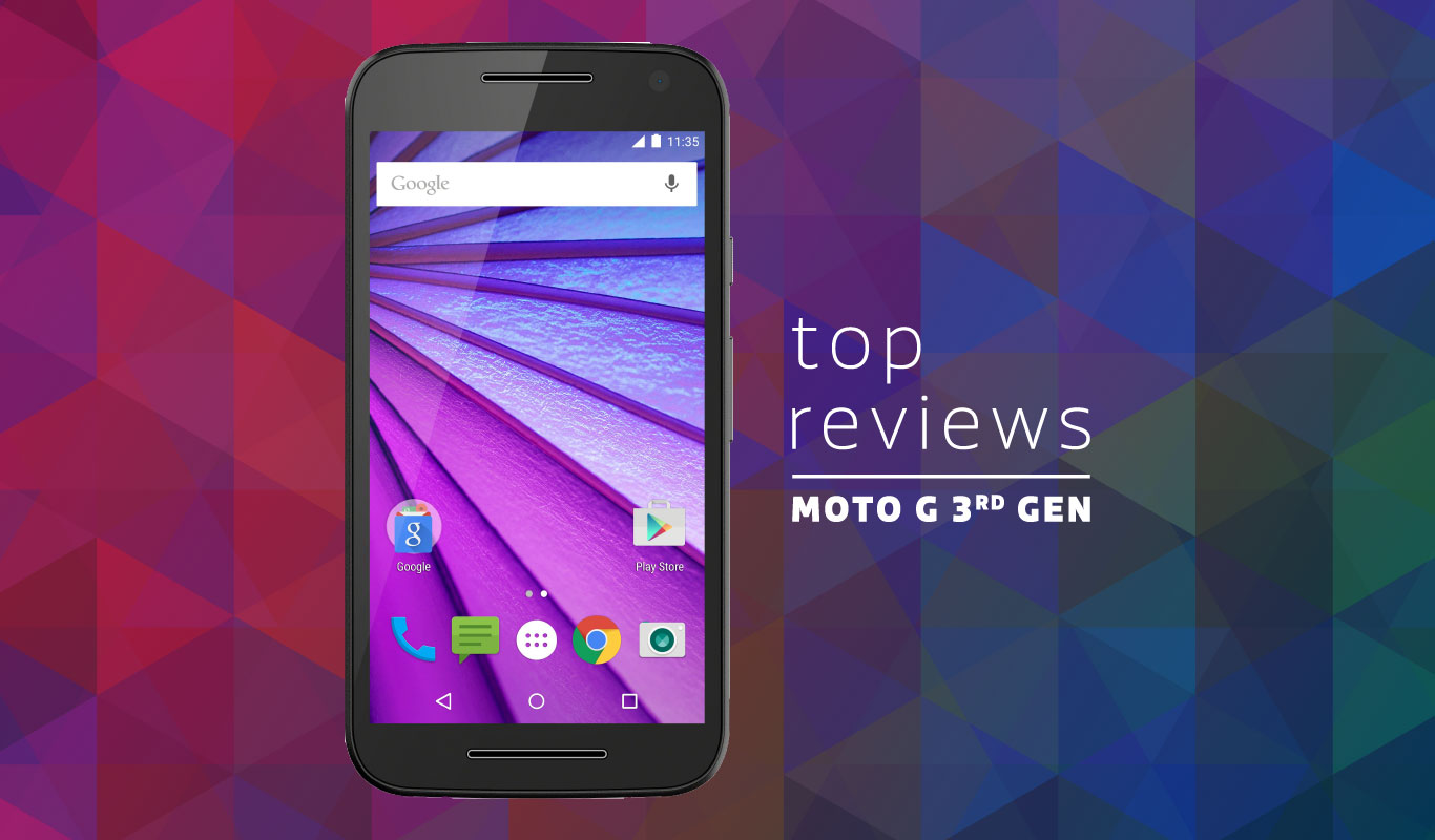 Moto G 3rd Gen – What the top web reviews say