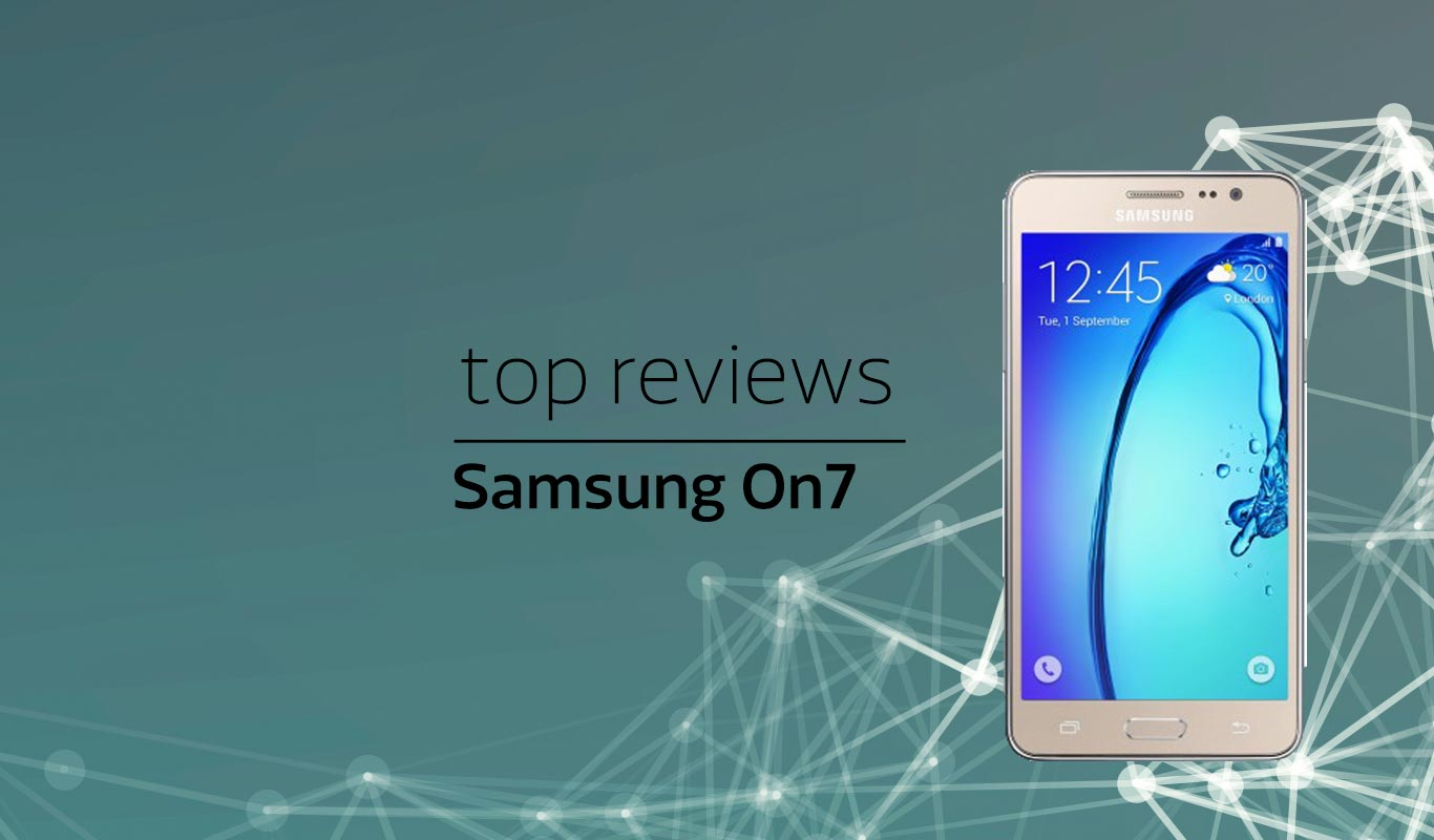 Samsung On7 – Reviews by experts and users
