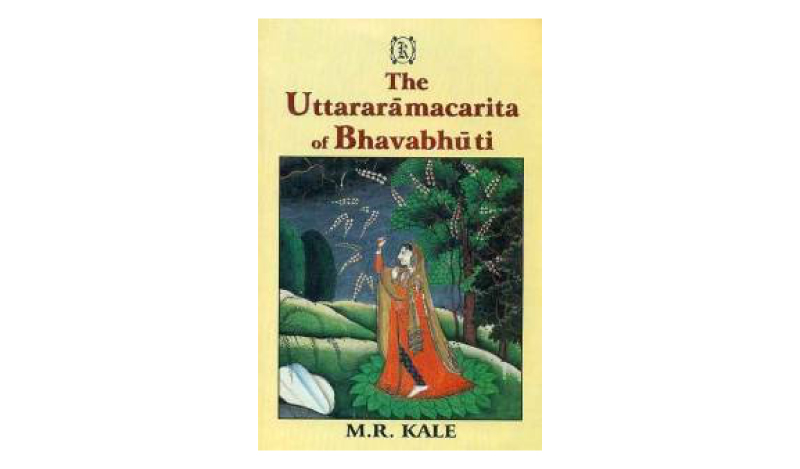 UTTARARAMACHARITA OF BHAVABHUTI - Amish