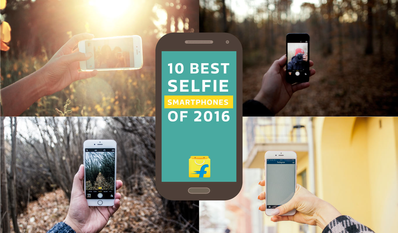 10 best selfie smartphones of 2016