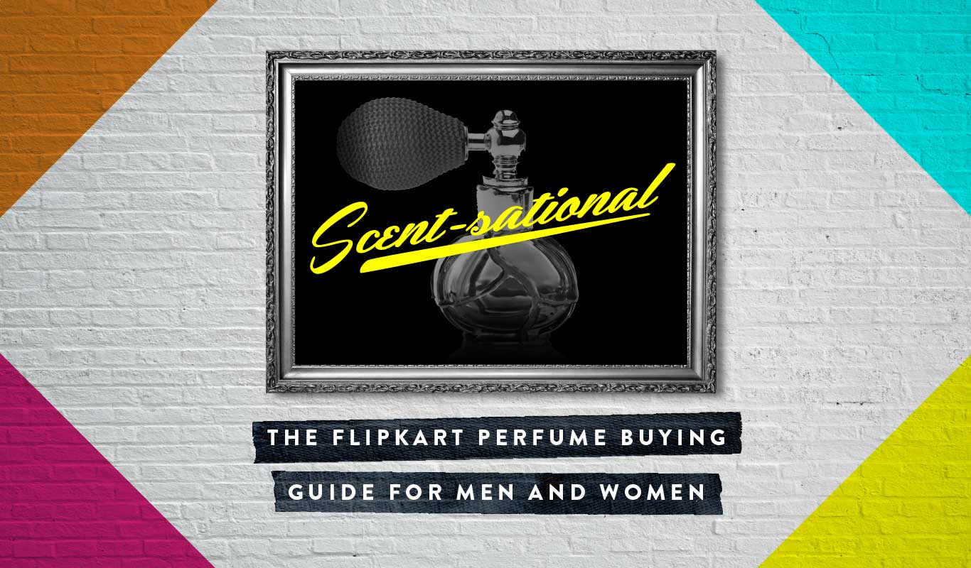 This Flipkart perfume buying guide is scent-sational!
