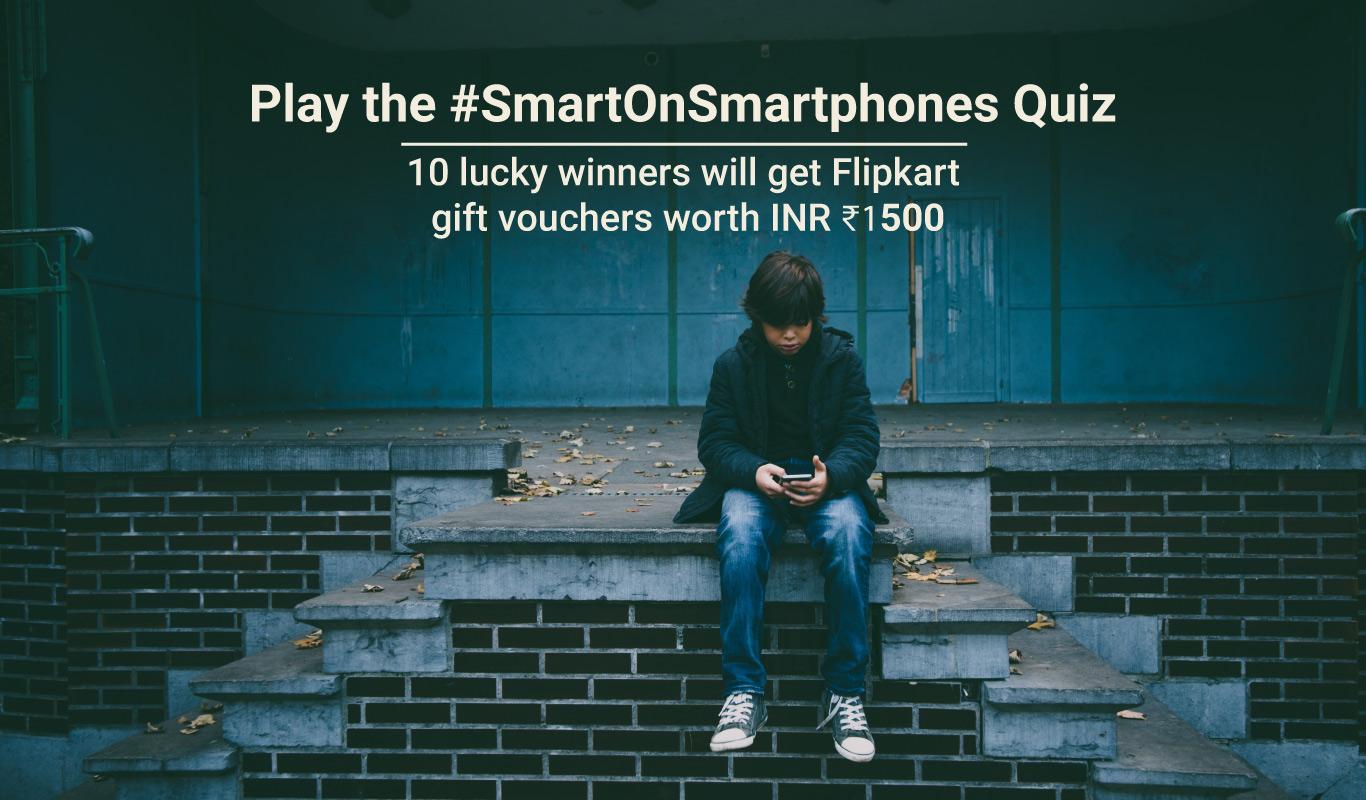 #SmartOnSmartphones Mega Quiz – Win Flipkart EGVs worth ₹1,500!