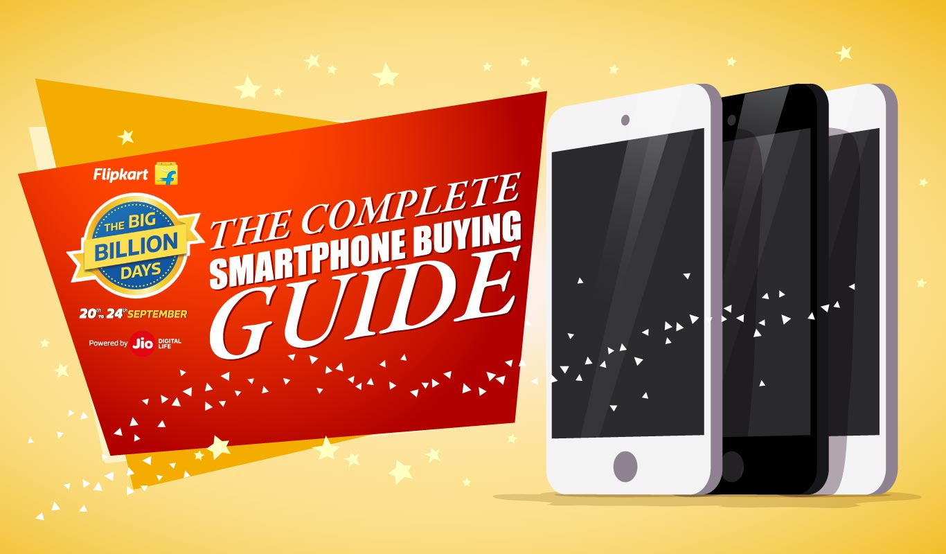 The Big Billion Days 2017: The complete smartphone buying guide!