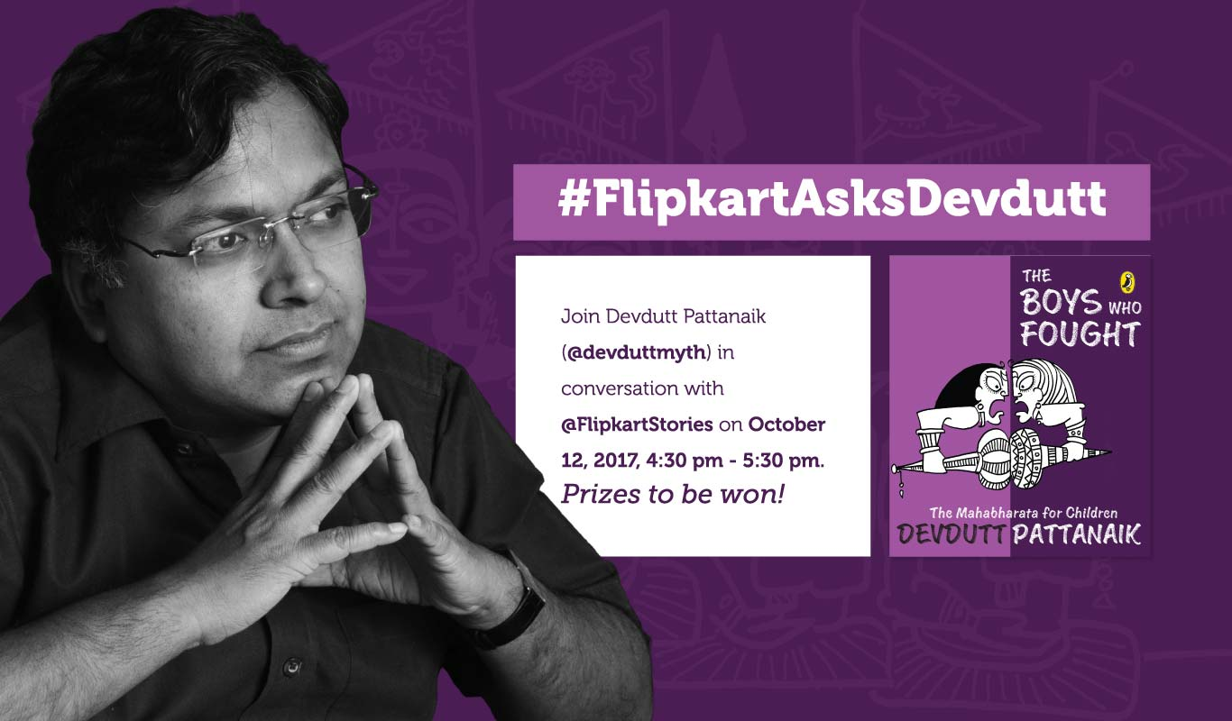 #FlipkartAsksDevdutt – Tweetchat with Devdutt Pattanaik, October 12, 2017