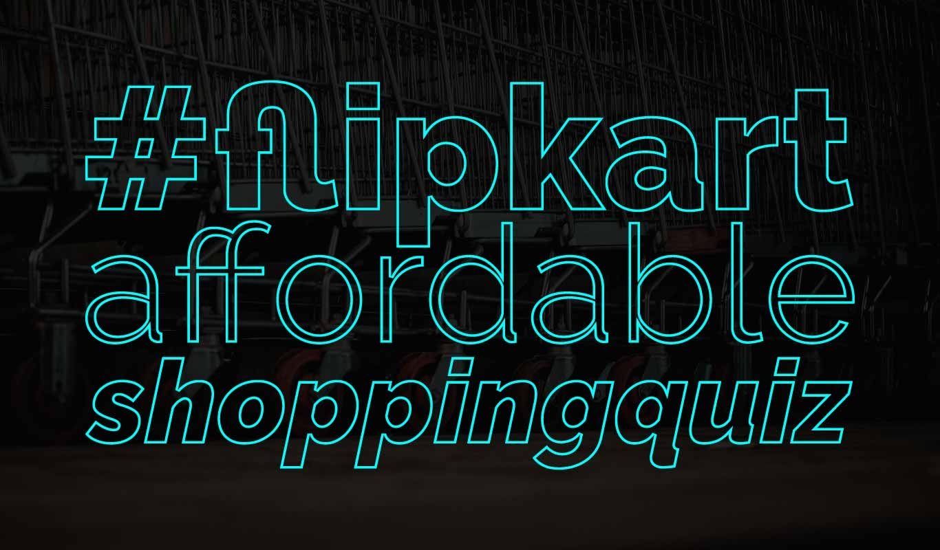 #FlipkartAffordableShoppingQuiz – Read, play & win!