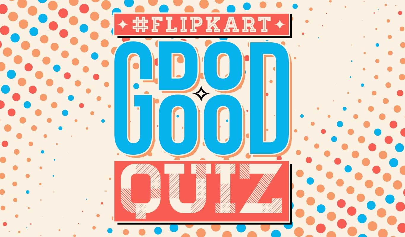#FlipkartDoGoodQuiz – Listen, play & win