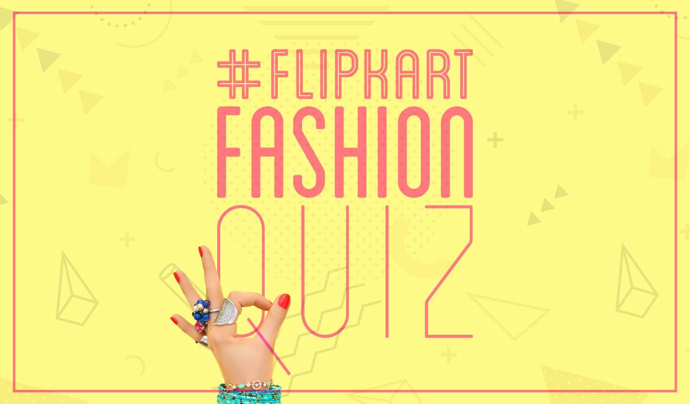 #FlipkartFashionQuiz – How well do you know Flipkart Fashion's private labels?