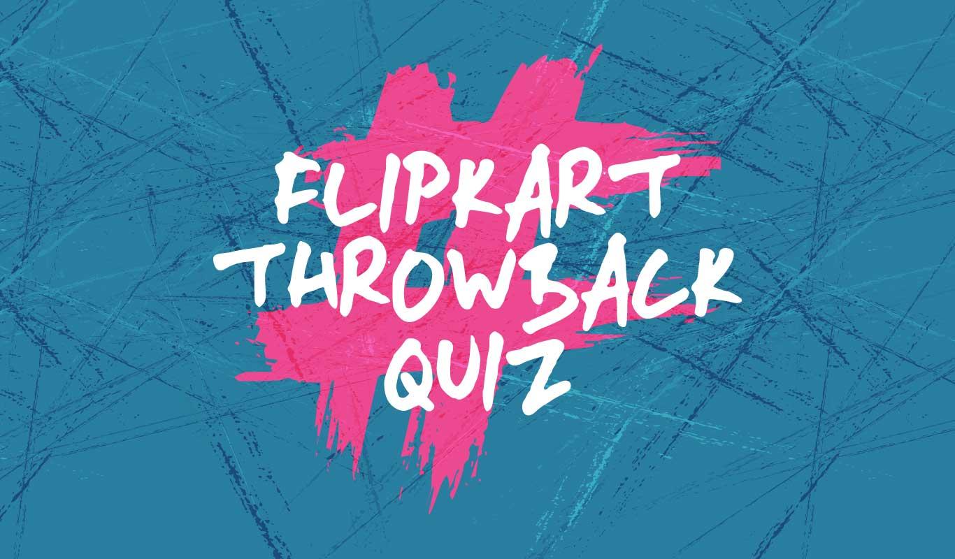 #FlipkartThrowbackQuiz – Do you know how it all began?