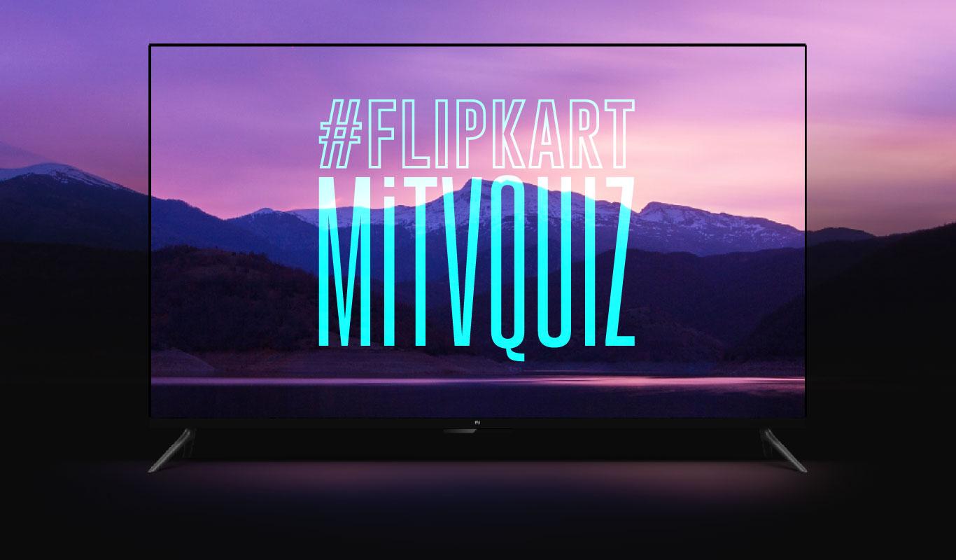 #FlipkartMiTVQuiz – Get to know the smartest TV yet