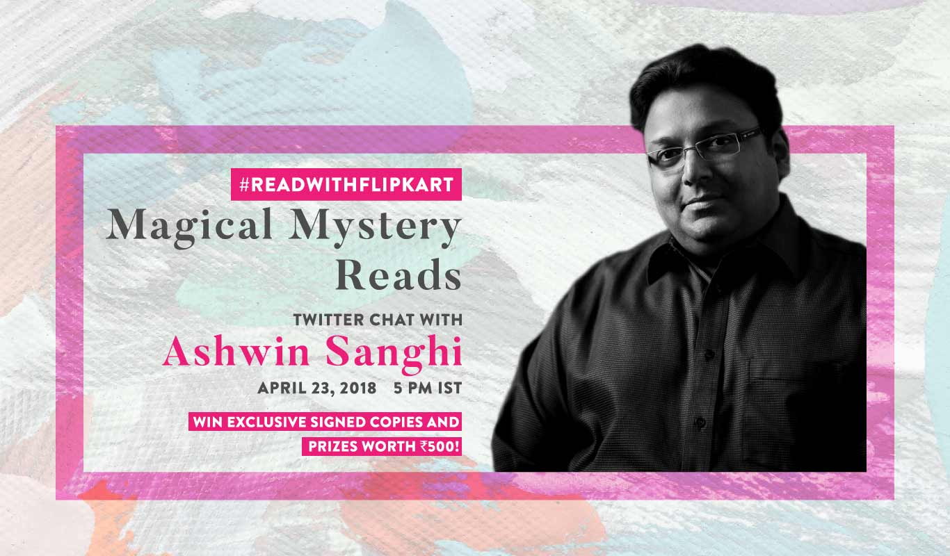 #ReadWithFlipkart – Tweetchat with Ashwin Sanghi on 'Magical Mystery Reads'