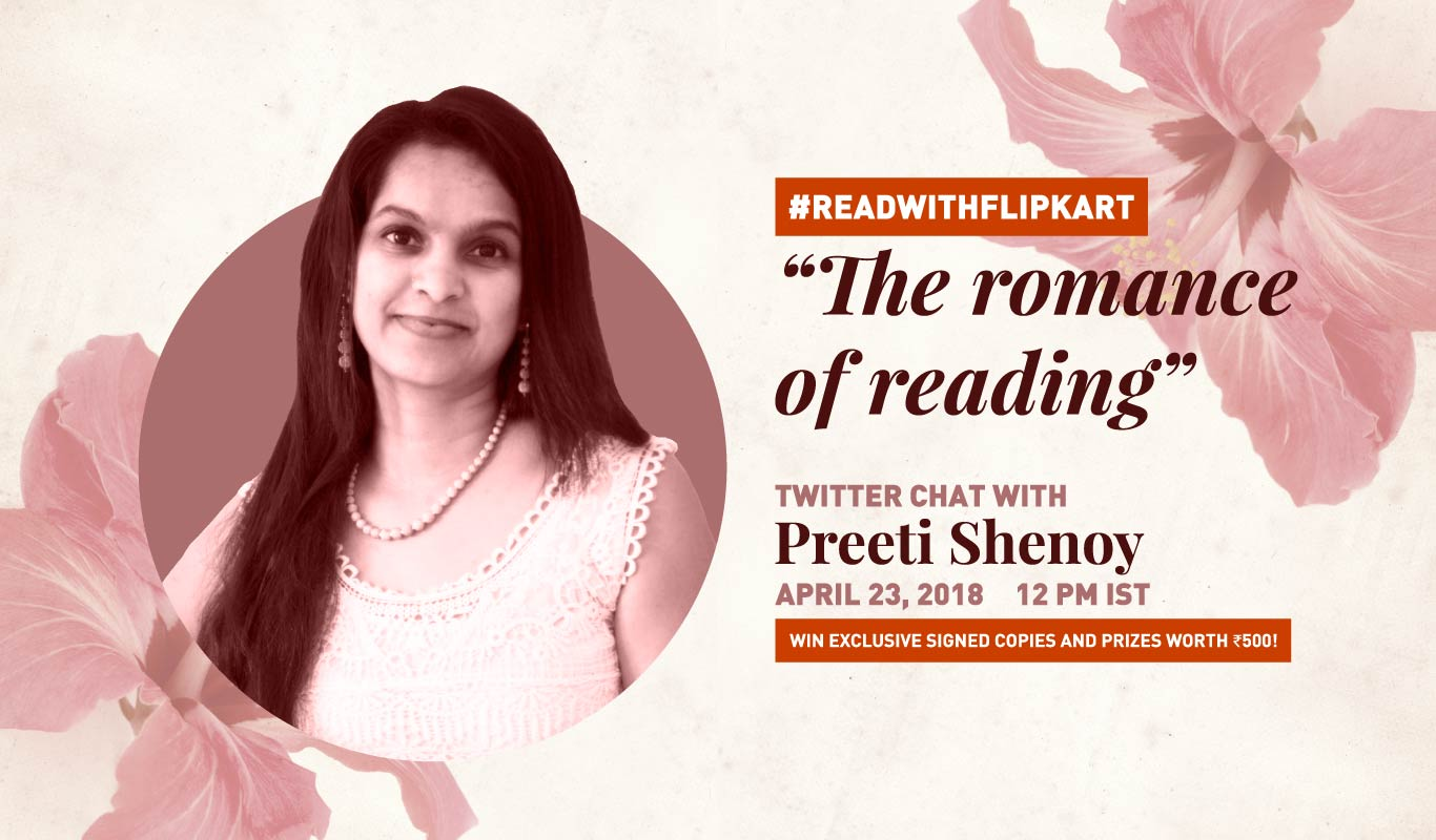 #ReadWithFlipkart – Tweetchat with Preeti Shenoy on 'The Romance of Reading'