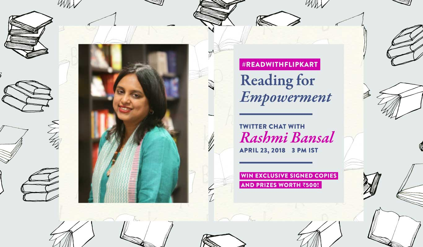 #ReadWithFlipkart – Tweetchat with Rashmi Bansal on 'Reading for Empowerment'