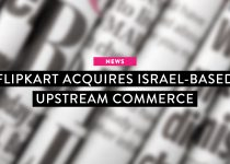 News: Flipkart acquires Israel-based Upstream Commerce