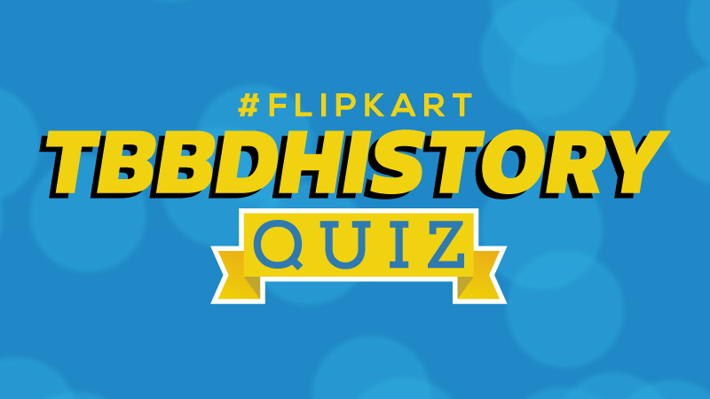 #FlipkartTBBDHistoryQuiz – How well do you know India's favorite sale?