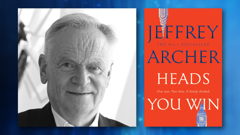 The Jeffrey Archer Interview: Heads You Win is a return to form