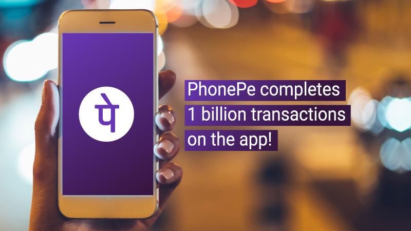 PhonePe Crosses 1 Billion Transactions On the App