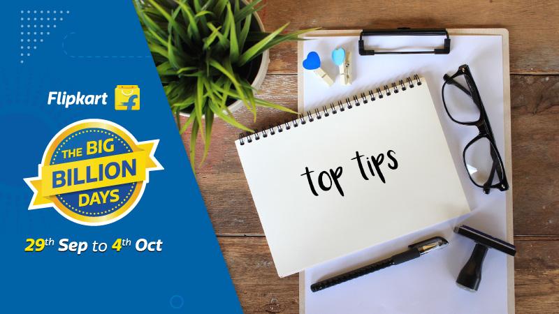 The ultimate shopping tip sheet for Flipkart Big Billion Days 2019