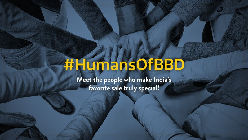 #HumansOfBBD – Meet the people who make India's biggest sale truly special