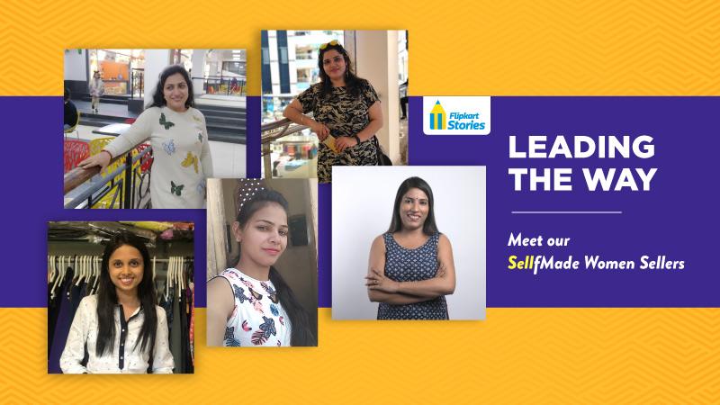 5 empowering stories of Flipkart's women sellers