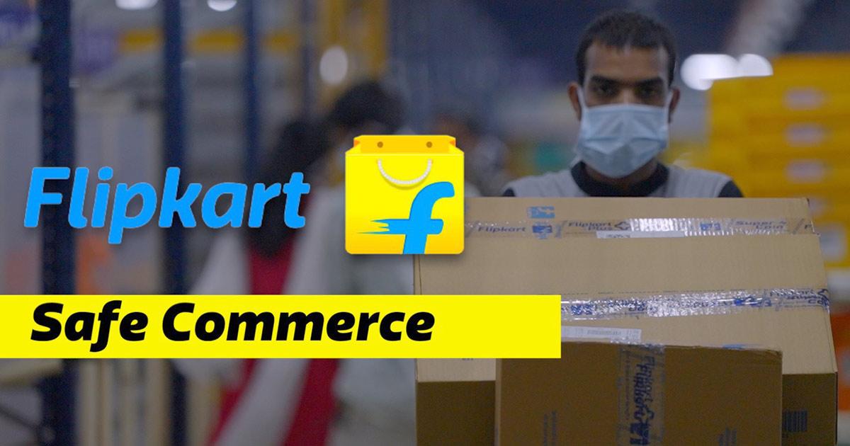 COVID -ve, Commerce +ve: Experience Safe Commerce with Flipkart