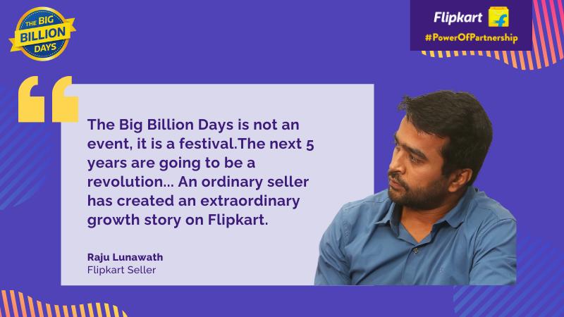Flipkart Sellers on The Big Billion Days - Raju Lunawath