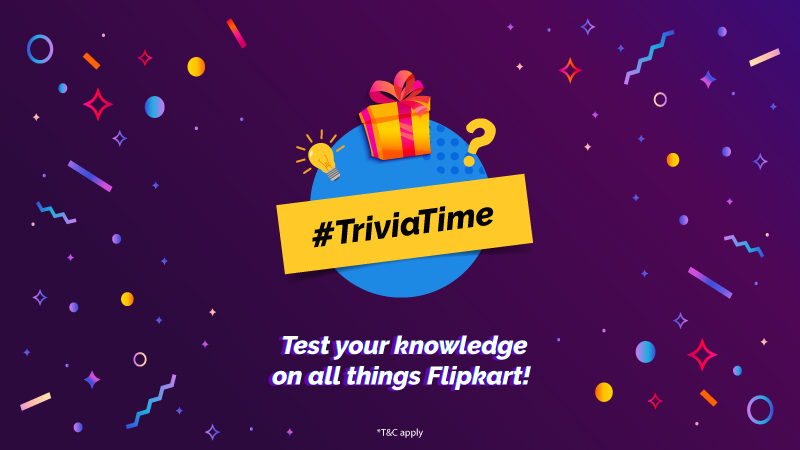 #TriviaTime: Put your Flipkart knowledge to the test with this exciting quiz contest!
